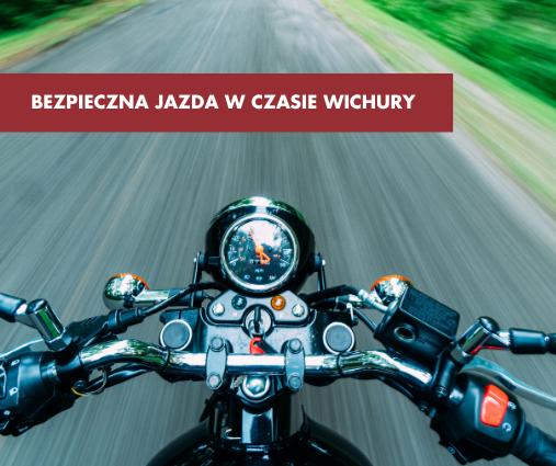 Bezpieczna jazda motocyklem w czasie wichury