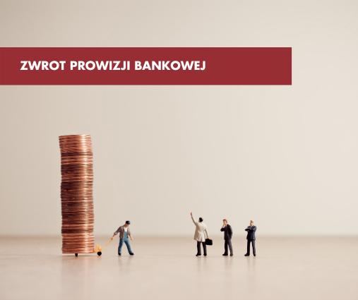Zwrot prowizji bankowej