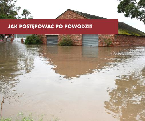 Jak postępować po powodzi