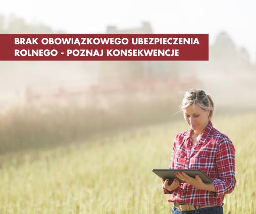 Brak obowiązkowego ubezpieczenia rolnego - poznaj konskwencje